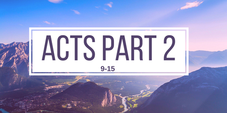 Acts 9-15