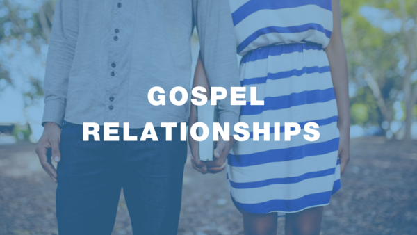 GOSPELrelationships