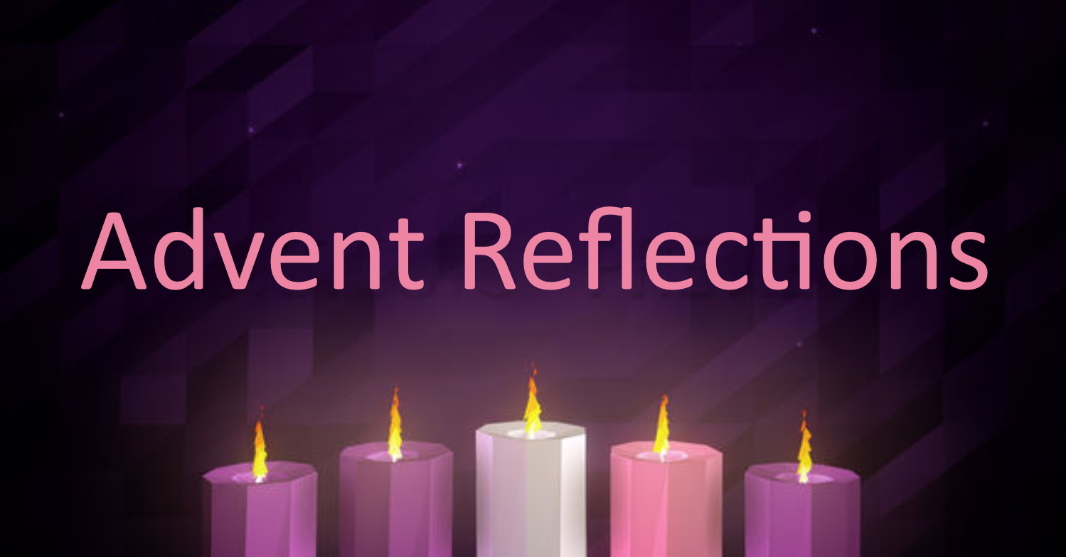 Advent Reflection | Spiritual Formation | St. Laurence Anglican Church