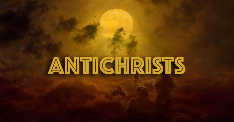 Antichrists