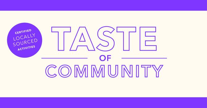Taste of Community - East Van