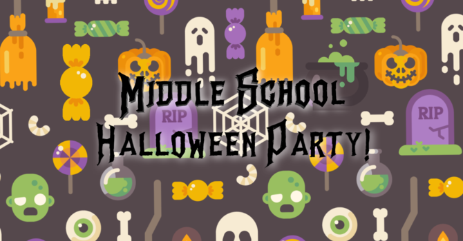 Middle School Halloween Party!
