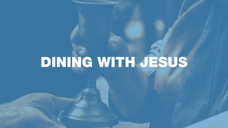 Dining with Jesus