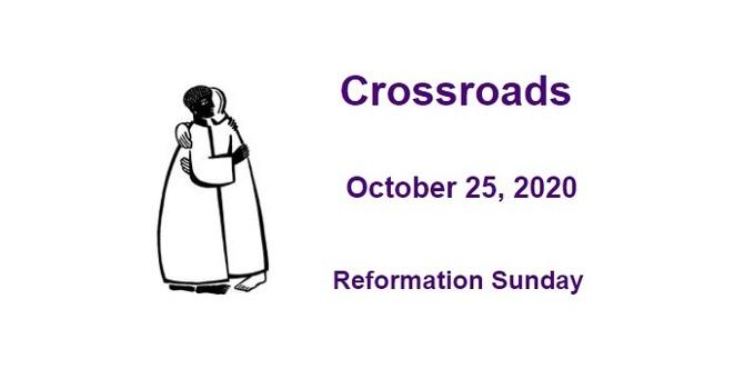 Crossroads October 25, 2020