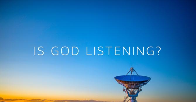 Is God Listening