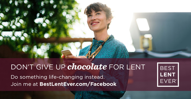 Best Lent Ever - Free email 40 day program. Sign up Now!