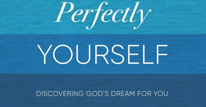 Lent  Worship/Book Study - Perfectly Yourself  Starting Feb 15
