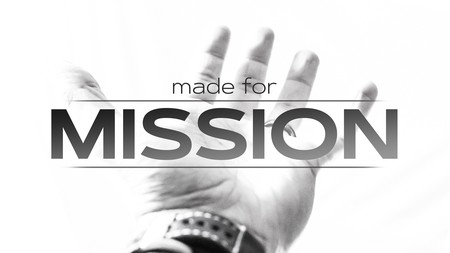 Made For Mission