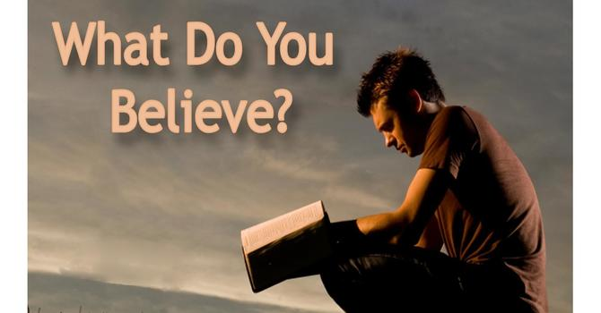 I Believe the Bible is the word of God