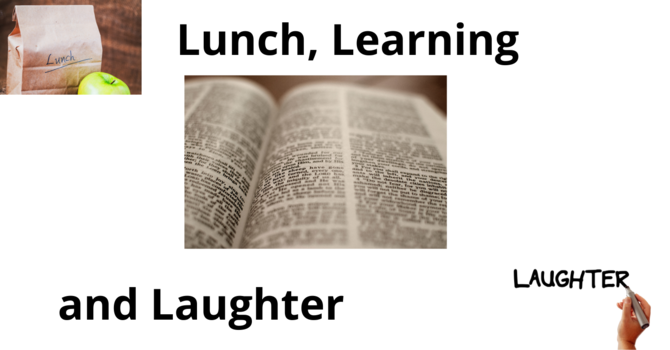 Lunch, Learning & Laughter
