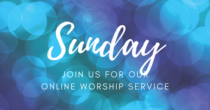 Worship Service - October 25th, 2020