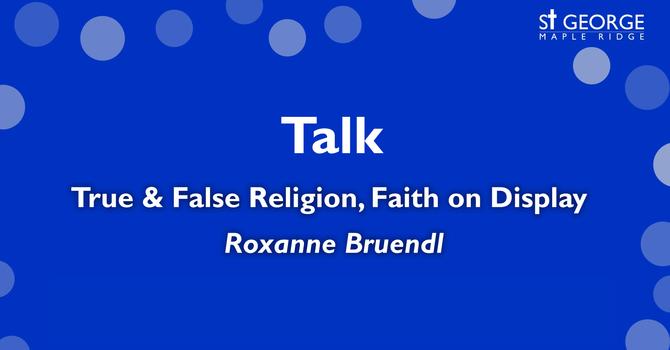 "Talk - Mark 7 ""True & False Religion, Faith on Display"" image"