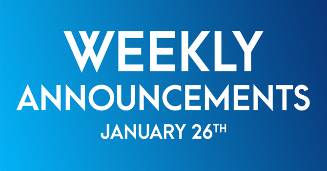 Weekly Announcements - January 26th image