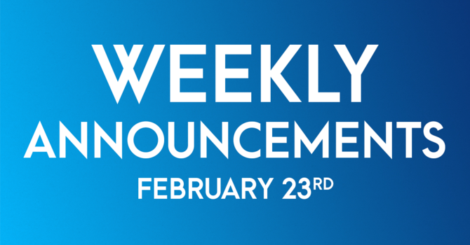 Weekly Announcements - February 23rd image