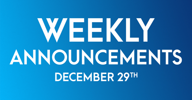 Weekly Announcements - December 29th image