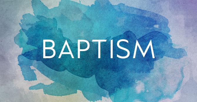 Baptisms - October 2019 image