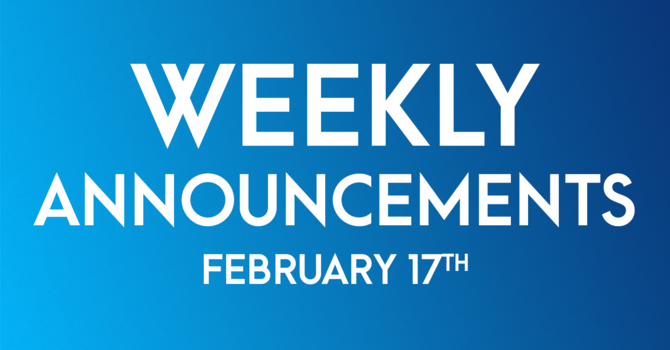 Weekly Announcements - February 17th image