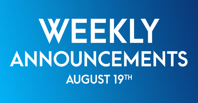 Weekly Announcements - August 19th image