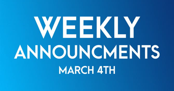 Weekly Announcements - March 4th image