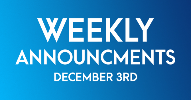 Weekly Announcements - December 3rd image