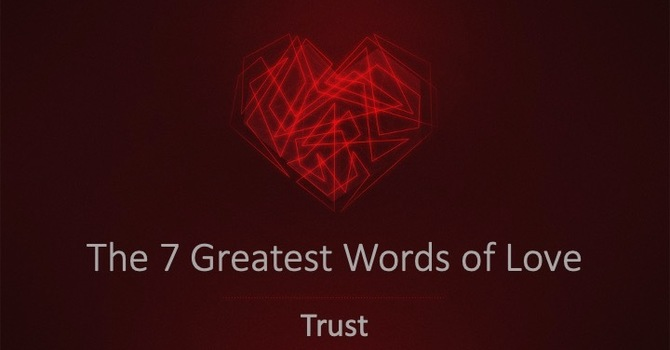 The Word of Trust