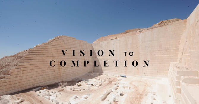 Vision To Completion