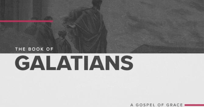Week 1: Galatians- Exposing a Counterfeit Gospel