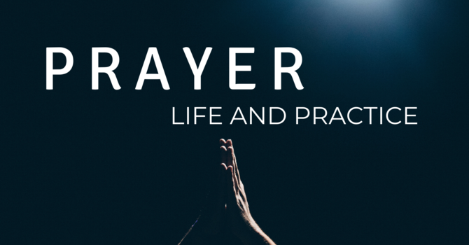 Prayer That Forms Us