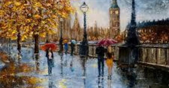 Art and Soul for Lent Day 26 - Autumn Rain