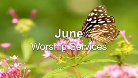 June Worship Series