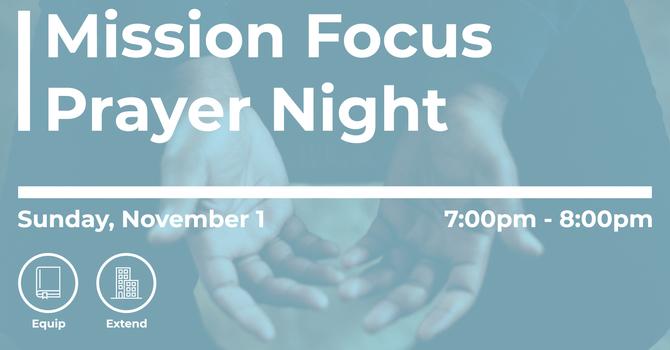 Mission Focus Prayer Night