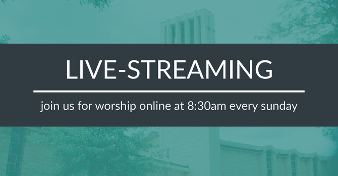 Worship Online - Livestreaming at 8:30am  image