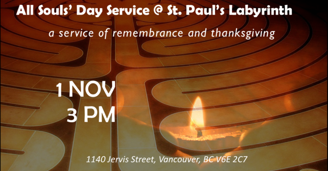 All Souls' Day at St. Paul's Labyrinth