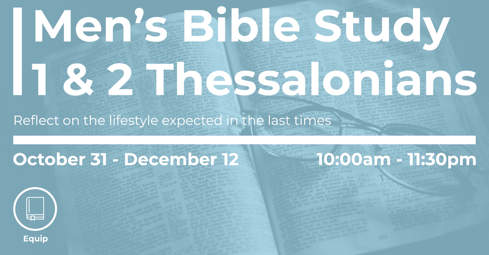 Men's Bible Study - 1 & 2 Thessalonians
