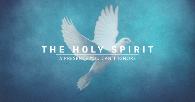 Week 2: Who is the Holy Spirit?