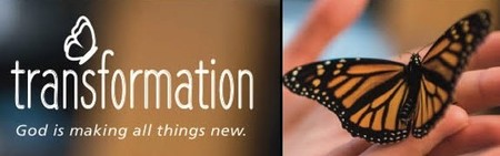 Transformation...God Making All Things New