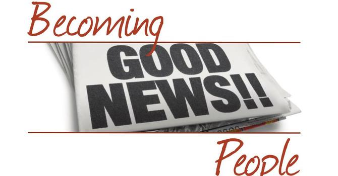 Becoming GOOD NEWS People image