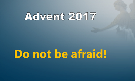 Advent: Do Not Be Afraid