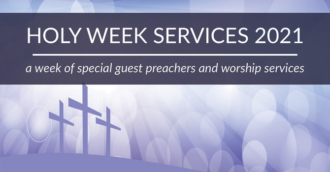 Holy Week 2021 Services image