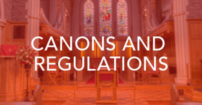Canons and Regulations