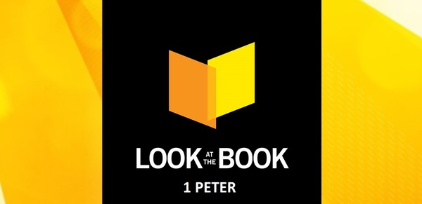 Look At The Book (1 Peter)