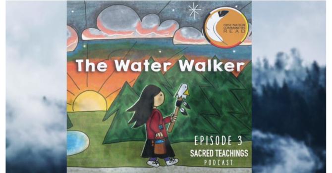 Episode 3: The Water Walker