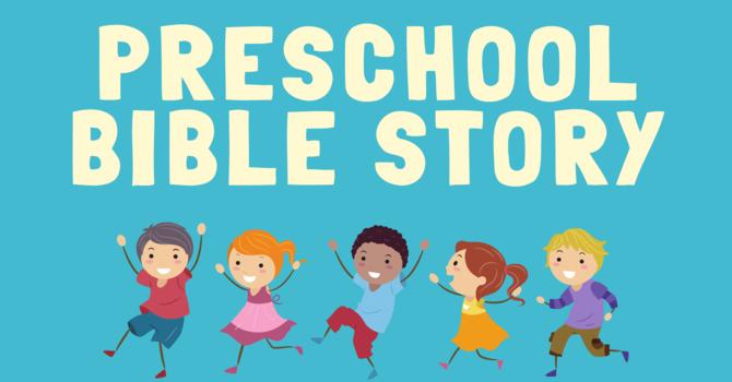 Preschool Bible Story