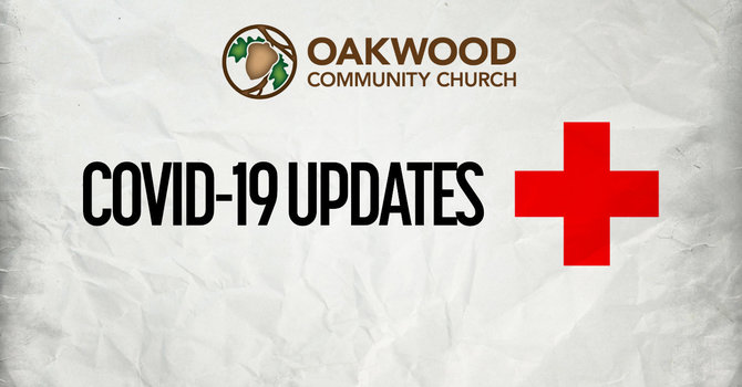 OAKWOOD COVID-19 STATUS:  Indoor Worship Services with limited seating at 9AM & 11AM (click here for more info) image
