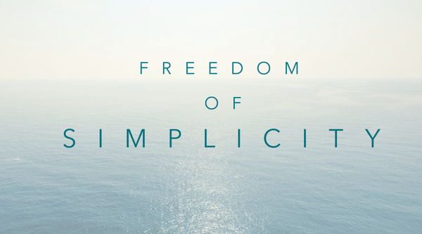 The Freedom Of Simplicity