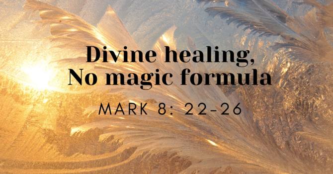 Divine Healing, No Magic Formula