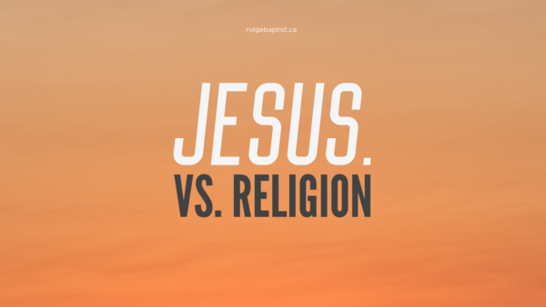 Jesus vs. Religion