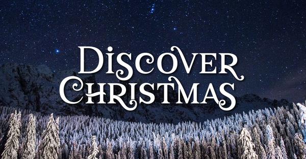 Discover Christmas