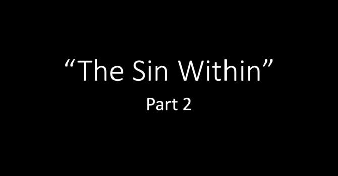 The Sin Within, Part 2