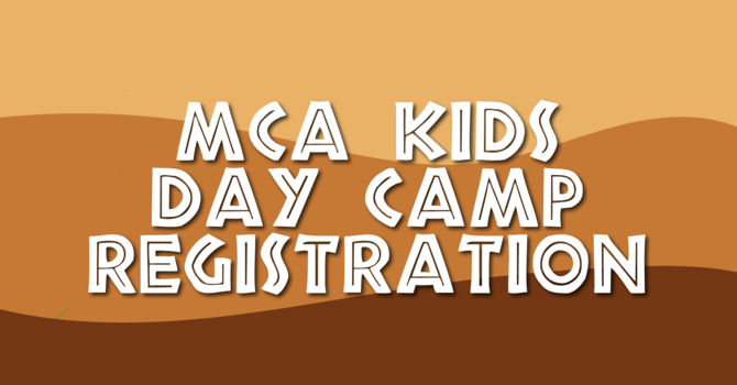 MCA Kids Day Camp Registration Opens! image